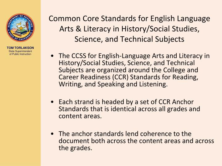 Common Core Standards for English Language Arts & Literacy in History/Social Studies, Science, and Technical Subjects