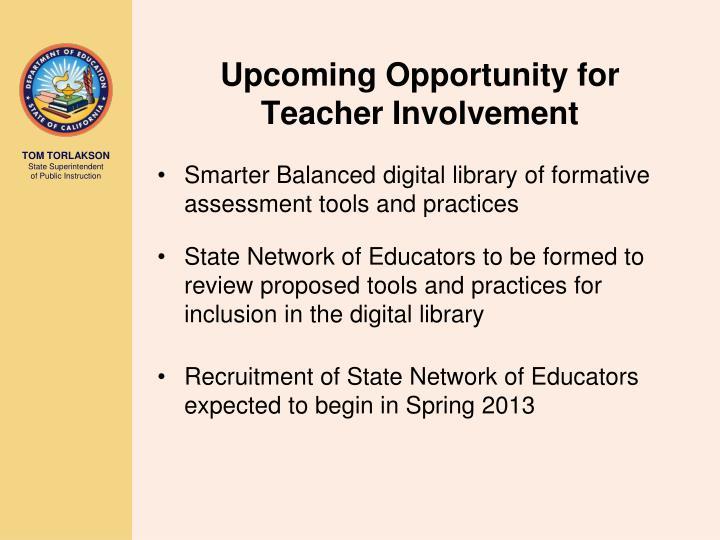 Upcoming Opportunity for Teacher Involvement