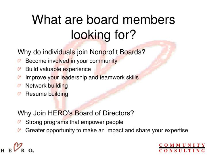 What are board members looking for?