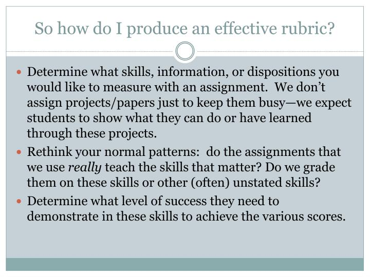 So how do I produce an effective rubric?