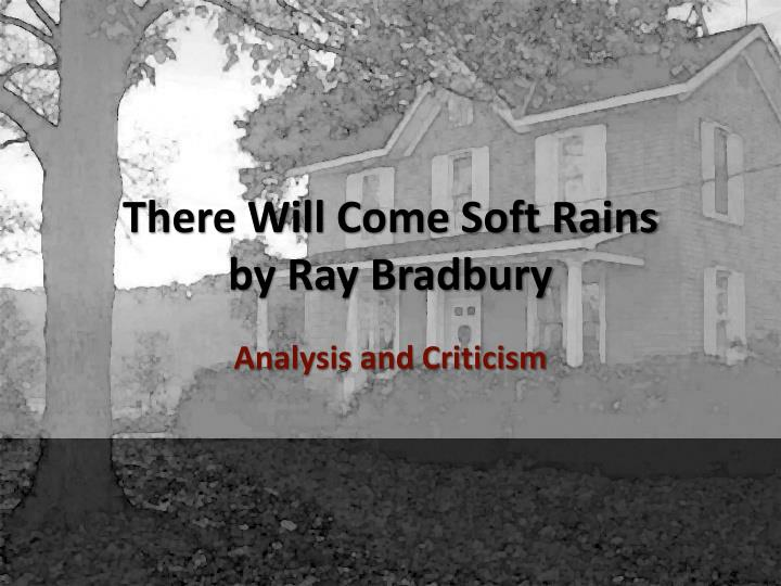 there will come soft rains by ray bradbury n.
