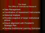 the head the office of institutional research