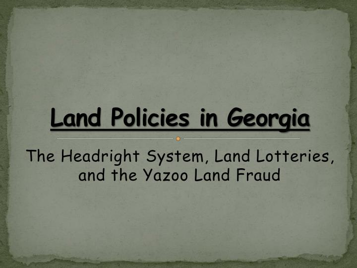 Land policies in georgia