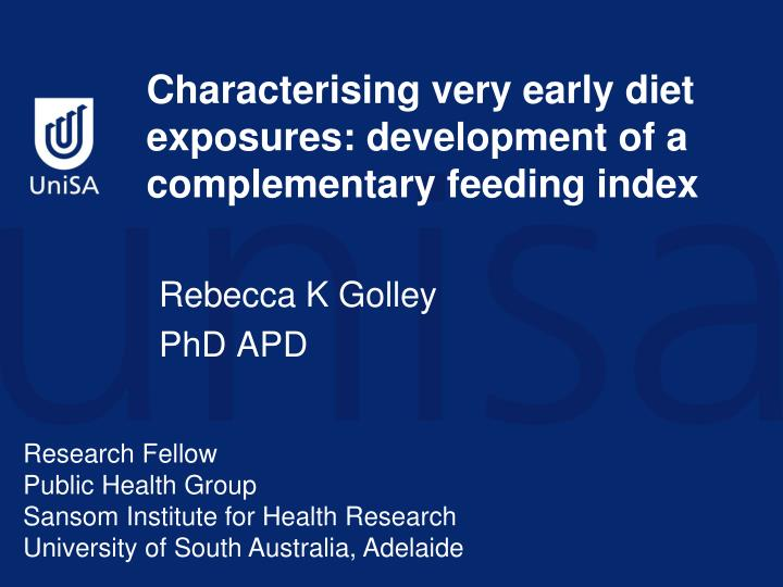 Characterising very early diet exposures development of a complementary feeding index