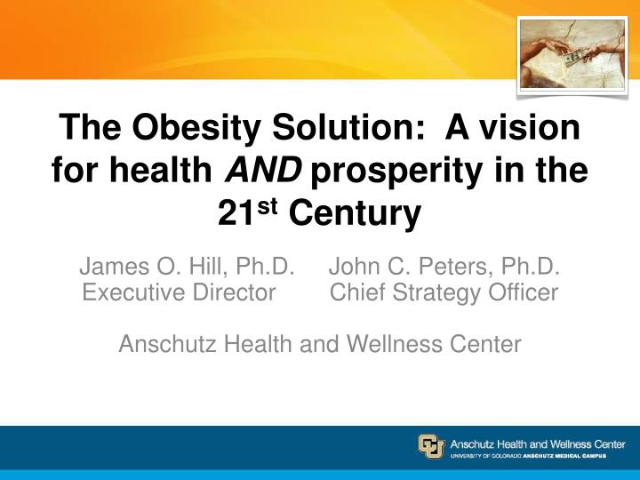 the obesity solution a vision for health and prosperity in the 21 st century n.