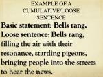 example of a cumulative loose sentence