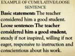 example of cumulative loose sentence