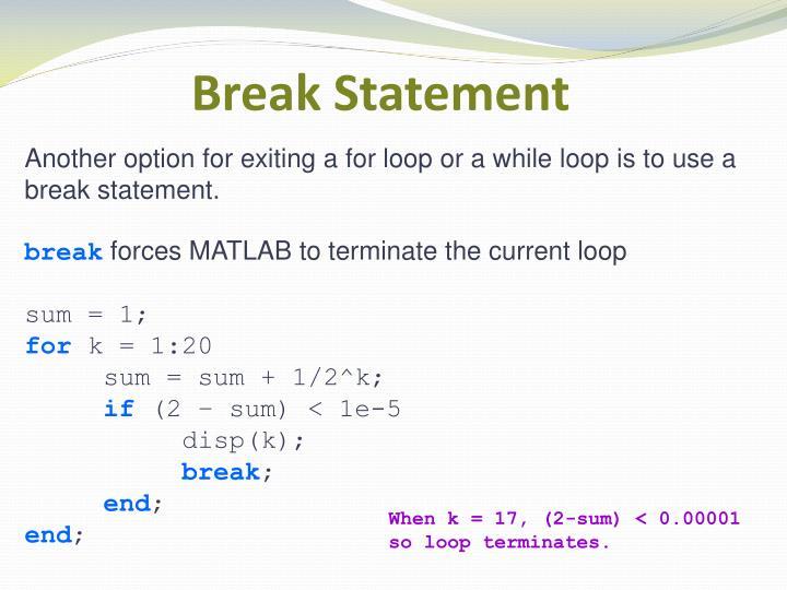 Break Statement