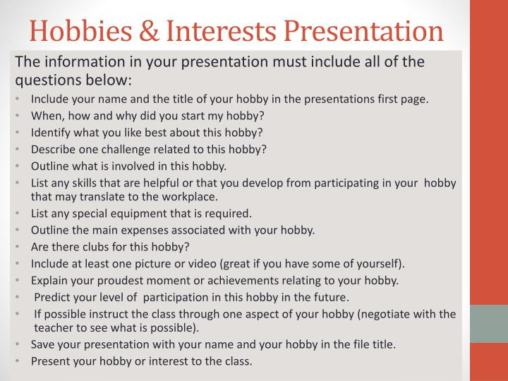 Ppt hobbies interest assignment powerpoint presentation id2703094 hobbies interests presentation altavistaventures Image collections