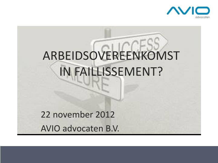 arbeidsovereenkomst in faillissement n.