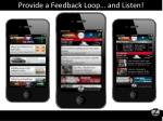 provide a feedback loop and listen