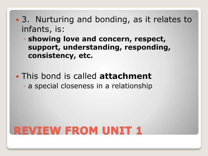 3.  Nurturing
