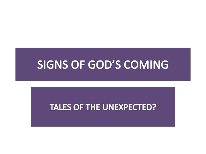 signs of god s coming n.