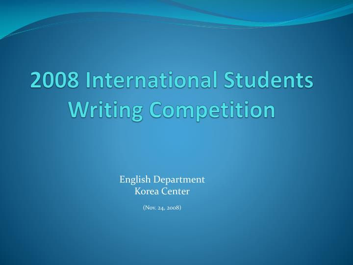 2008 international students writing competition n.