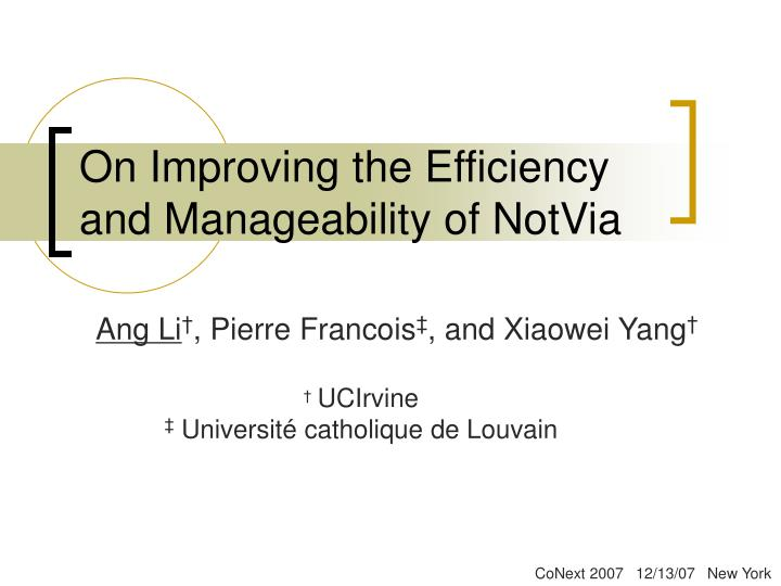 on improving the efficiency and manageability of notvia n.