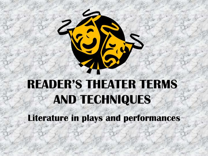 reader s theater terms and techniques n.