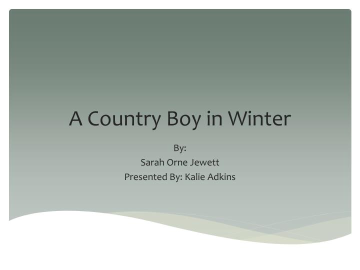 a country boy in winter n.