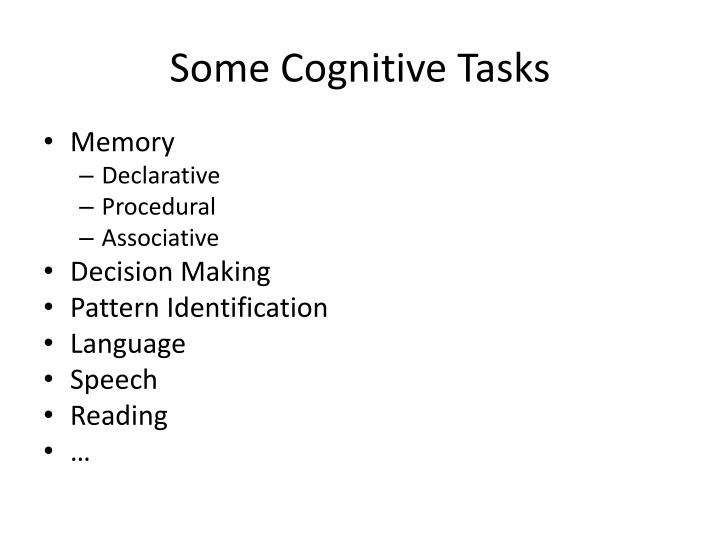 Some cognitive tasks