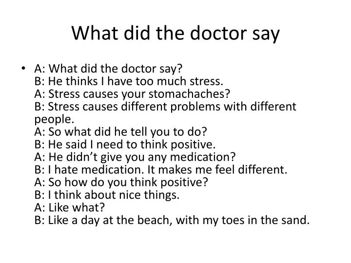 What did the doctor say