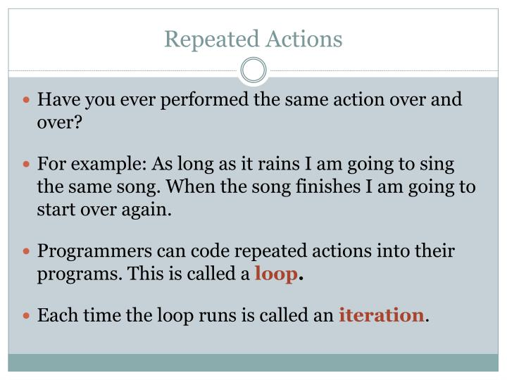 Repeated Actions