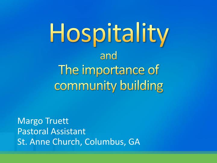 hospitality and the importance of community building n.