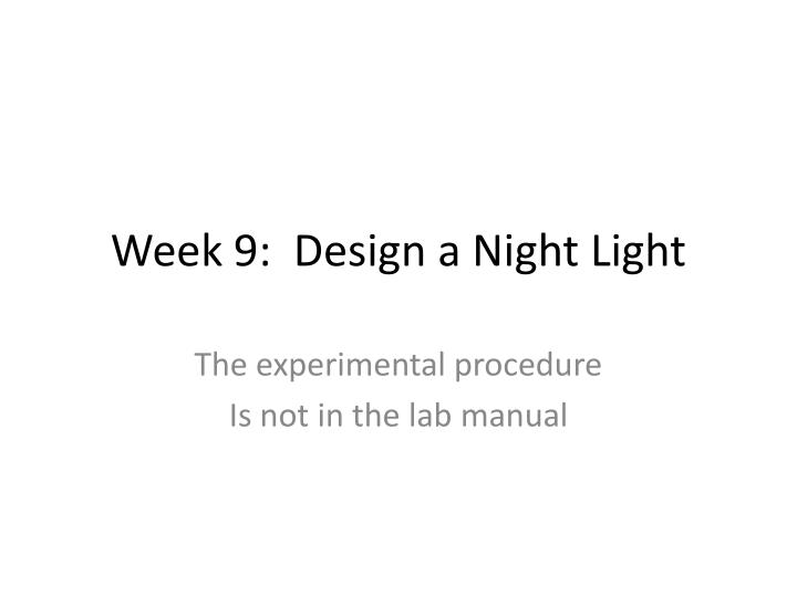 week 9 design a night light n.