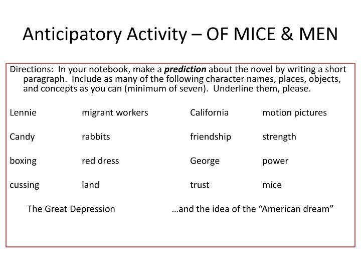 Anticipatory Activity – OF MICE & MEN