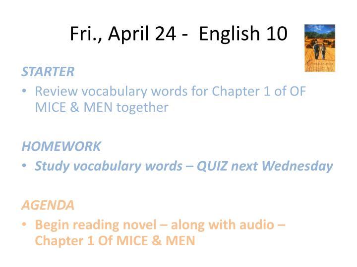 Fri., April 24 -  English 10