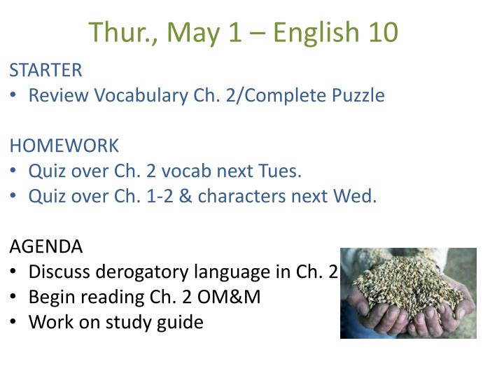 Thur., May 1 – English 10