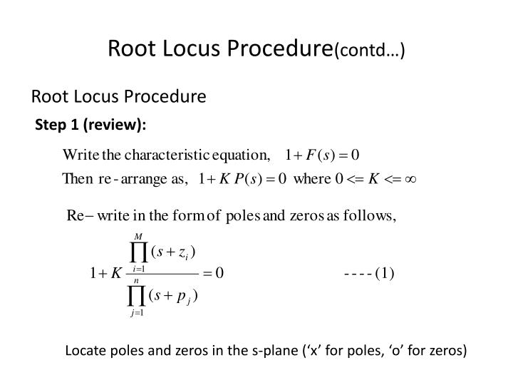 root locus Walter richard evans (january 15, 1920 - july 10, 1999) was a noted american control theorist and the inventor of the root locus method in 1948 he was the recipient of the 1987 american society of mechanical engineers rufus oldenburger medal and the 1988 aacc's richard e bellman control heritage award.