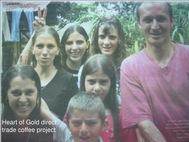 Heart of Gold direct trade coffee project
