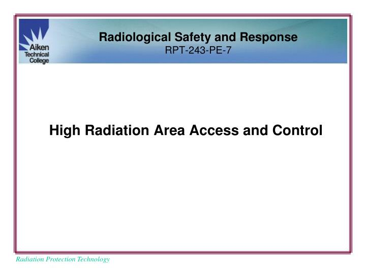 high radiation area access and control n.