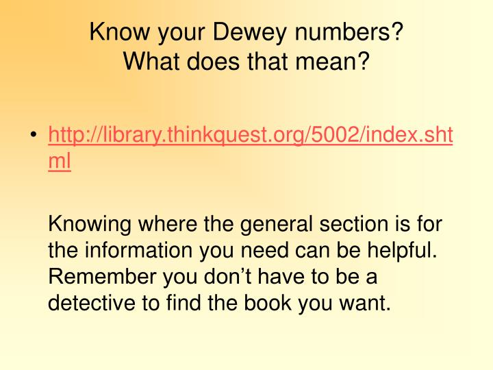 Know your Dewey numbers?