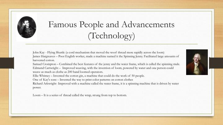 Famous people and advancements technology