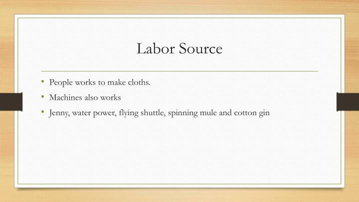 Labor source