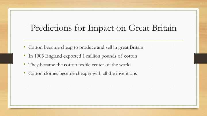 Predictions for Impact on Great Britain