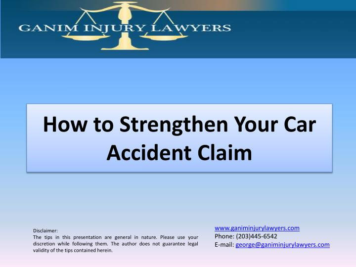 how to strengthen your car accident claim n.