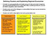 defining clusters and explaining regional economies