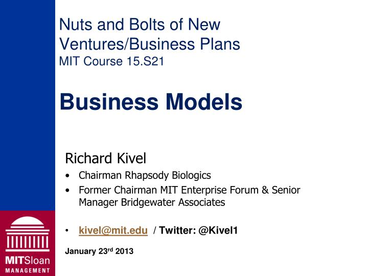 nuts and bolts of new ventures business plans mit course 15 s21 business models n.