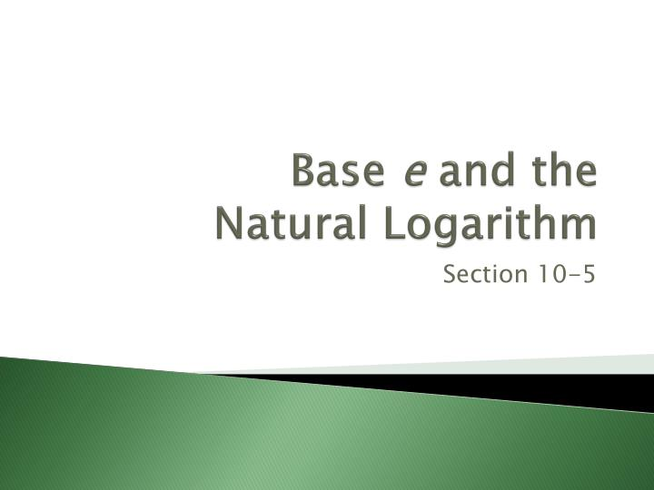 base e and the natural logarithm n.