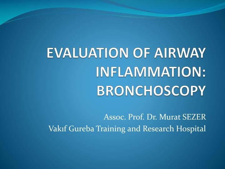 evaluation of airway inflammation bronchoscopy n.