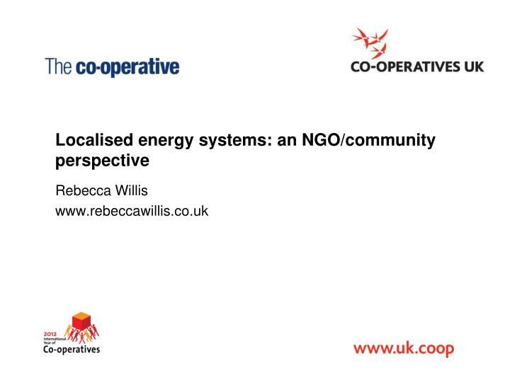 localised energy systems an ngo community perspective n.