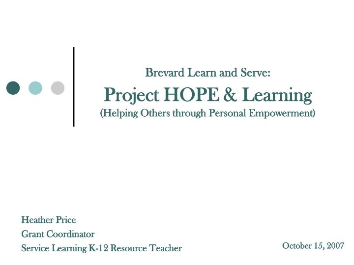 brevard learn and serve project hope learning helping others through personal empowerment n.