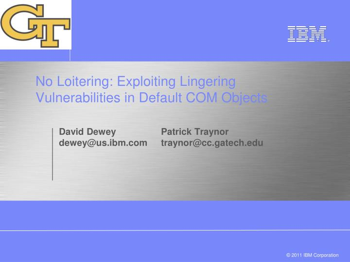 no loitering exploiting lingering vulnerabilities in default com objects n.