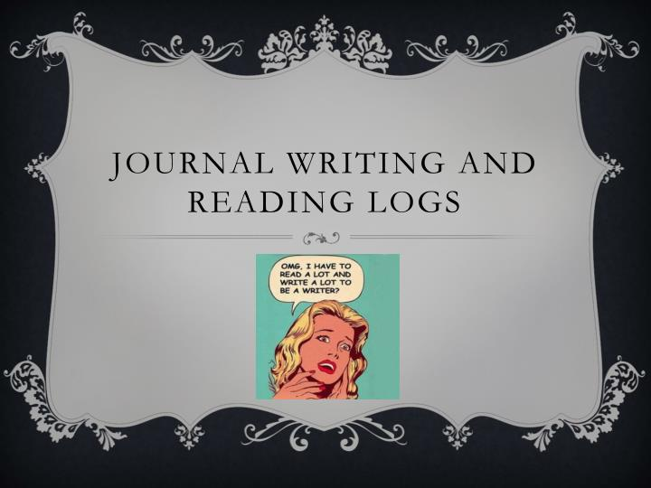 journal writing and reading logs n.