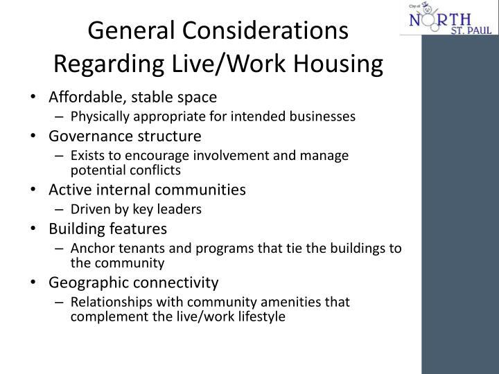 General Considerations Regarding Live/Work Housing