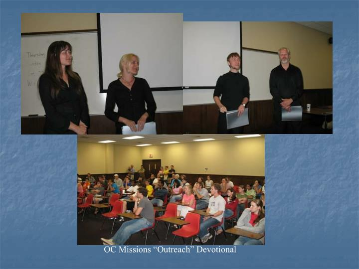 """OC Missions """"Outreach"""" Devotional"""