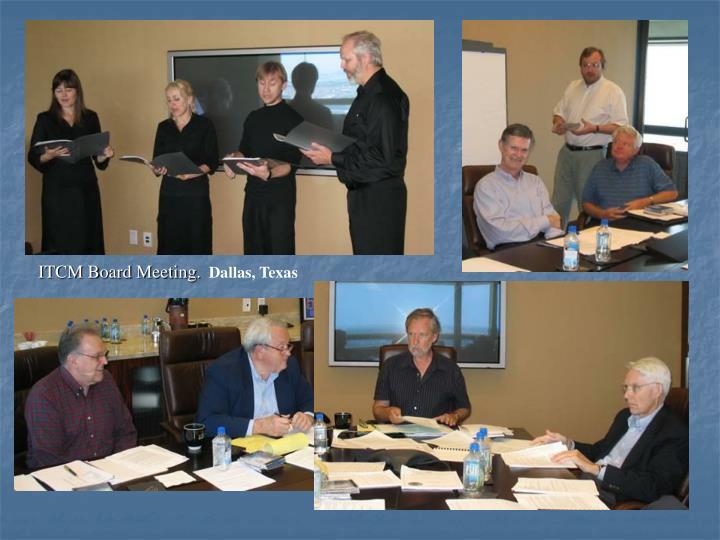 ITCM Board Meeting.
