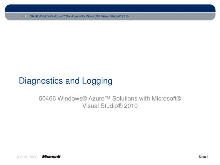 diagnostics and logging n.
