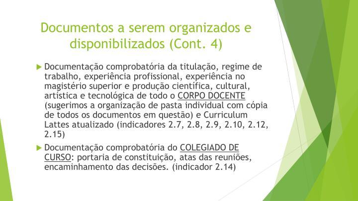 Documentos a serem organizados e disponibilizados (Cont.
